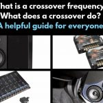 What does a crossover do? What is a crossover frequency? Featured image