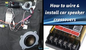 how to install and wire car speaker crossovers featured image
