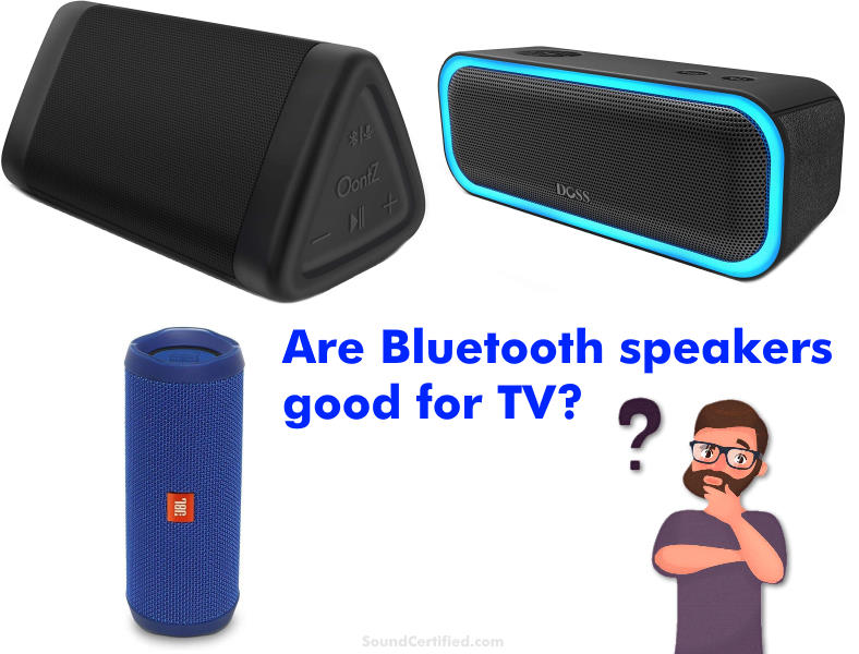 are bluetooth speakers good for tv section image