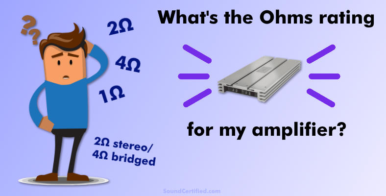how do I know what ohms my amplifier is section image