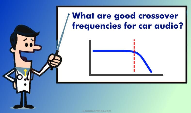 what are good crossover frequencies for car audio man teaching image