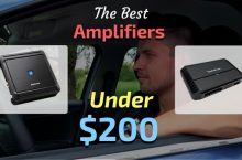 The Best Car Amps Under 200 & 225 Dollars – Five Fantastic Buys!